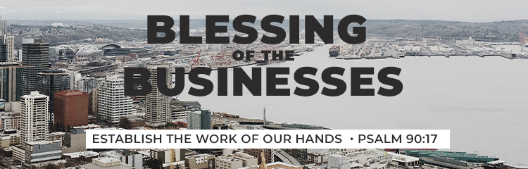 Blessing of the Businesses